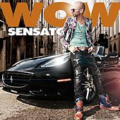 Play & Download Wow by Sensato | Napster