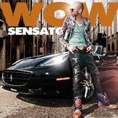 Wow by Sensato