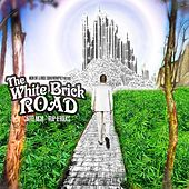 The White Brick Road (No DJ Version) by CARTEL MGM
