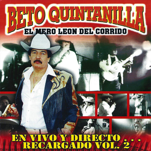 Play & Download En Vivo y Directo...Recargado, Vol. 2 by Beto Quintanilla | Napster
