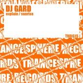 Play & Download Explain / Sunrise - Single by Dj Gard | Napster