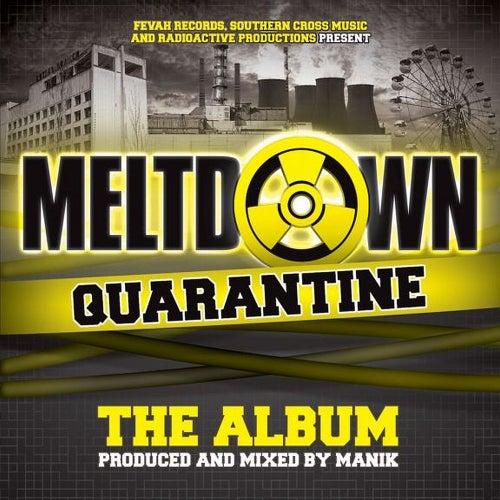 Meltdown - Quarantine The Album - EP by Manik