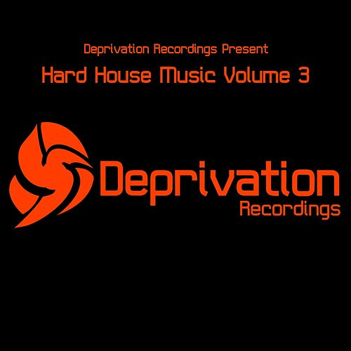 Hard House Music Volume 3 - EP by Various Artists