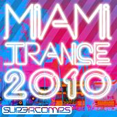 Play & Download Miami Trance 2010 - EP by Various Artists | Napster
