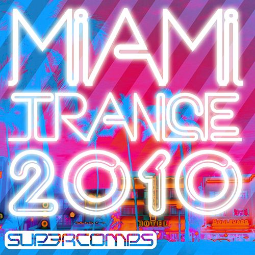 Miami Trance 2010 - EP by Various Artists
