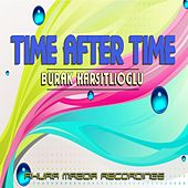 Play & Download Time After Time by Burak Harsitlioglu | Napster