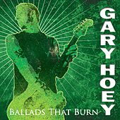 Ballads That Burn by Gary Hoey