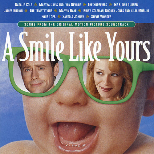 Songs From The Original Motion Picture Soundtrack  A Smile Like Yours by Various Artists