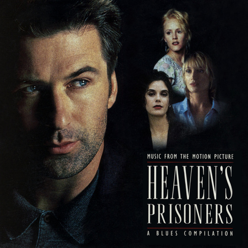Music From The Motion Picture Heaven's Prisoners by Various Artists