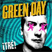 ¡Tré! by Green Day