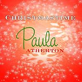 Play & Download Christmastime by Paula Atherton | Napster