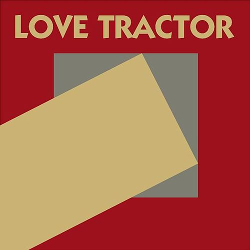 Play & Download Love Tractor by Love Tractor | Napster