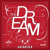 Play & Download The Dream by Datarock | Napster