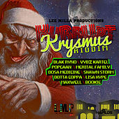 Play & Download Kurrupt Krysmus Riddim by Various Artists | Napster