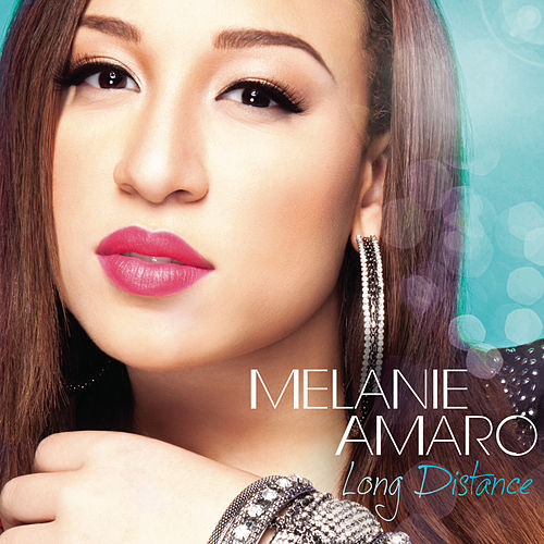 Play & Download Long Distance by Melanie Amaro | Napster