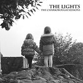 Play & Download The Charborough Sessions by The Lights | Napster
