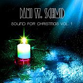 Play & Download Sound For Christmas Vol. 1 by Dani W. Schmid | Napster