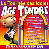 Age tendre… La tournée des idoles, Vol. 4 by Various Artists
