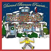 Play & Download Extra Stankin' Christmas by Durand Bernarr | Napster