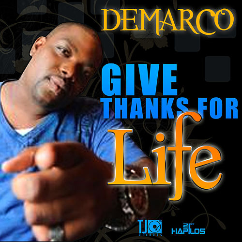 Play & Download Give Thanks for Life - Single by Demarco | Napster