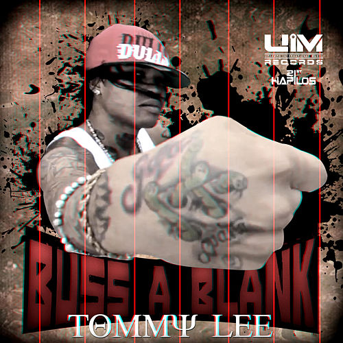 Buss a Blank - Single by Tommy Lee