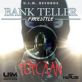 Play & Download Bank Teller Freestyle - Single by Popcaan | Napster