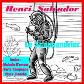 Play & Download Le scaphandrier by Henri Salvador | Napster