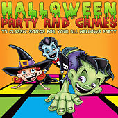 Halloween Party and Games - 75 Classic Songs for Your All Hallows Party by Various Artists