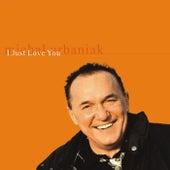 I Just Love You by Michal Urbaniak