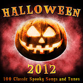 Halloween 2012 - 100 Classic Spooky Songs and Tune by Various Artists