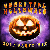 Essential Halloween 2012 - Party Mix by Various Artists