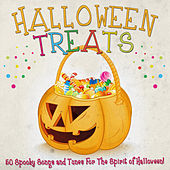 Halloween Treats - 50 Spooky Songs and Tunes for the Spirit of Halloween! by Various Artists