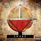 Chapter 3 : Awake (The Ministry of Hate) by Sicktanick