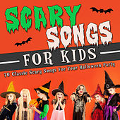 Scary Songs for Kids - 70 Classic Scary Songs for Your Halloween Party by Various Artists