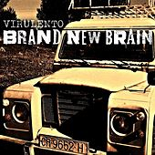 Play & Download Virulento by Brand New Brain | Napster