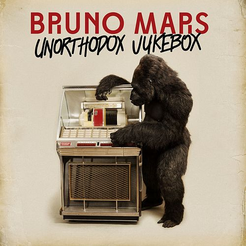 Play & Download Unorthodox Jukebox by Bruno Mars | Napster