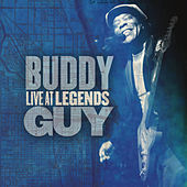 Play & Download Live At Legends by Buddy Guy | Napster