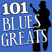 101Hits -  Blues Greats von Various Artists