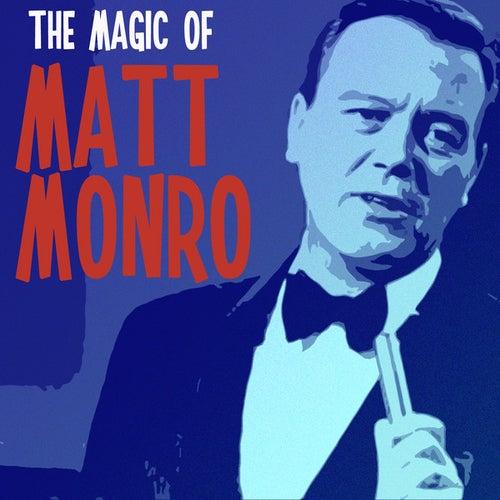 Play & Download The Magic of Matt Monro by Matt Monro | Napster