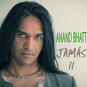 Jamás II by Anand Bhatt