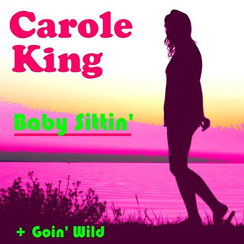Play & Download Baby Sittin' by Carole King | Napster