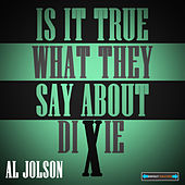 Play & Download Is It True What They Say About Dixie? by Various Artists | Napster