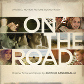 On The Road [Original Motion Picture Soundtrack] by Various Artists