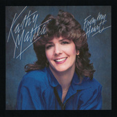 From My Heart by Kathy Mattea