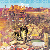 The Serpent Is Rising by Styx