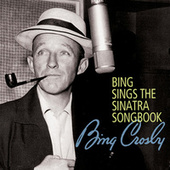 Play & Download Bing Sings The Sinatra Songbook by Bing Crosby | Napster