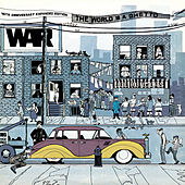 Play & Download The World Is A Ghetto: 40th Anniversary Expanded Edition by WAR | Napster