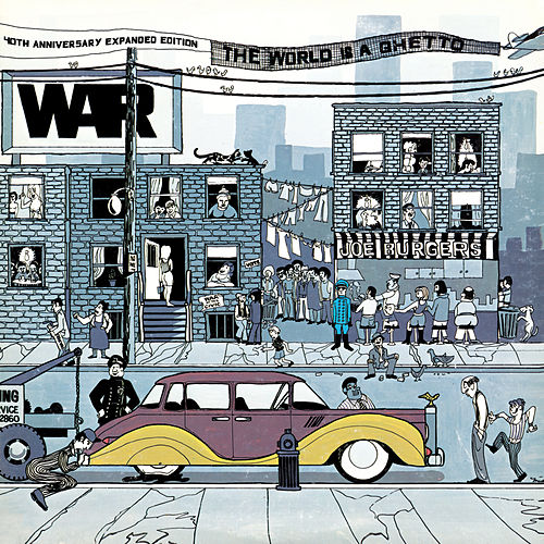 The World Is A Ghetto: 40th Anniversary Expanded Edition by WAR