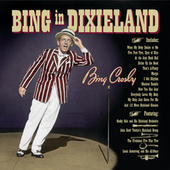Play & Download Bing In Dixieland by Bing Crosby | Napster