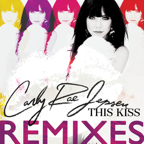 Play & Download This Kiss by Carly Rae Jepsen | Napster